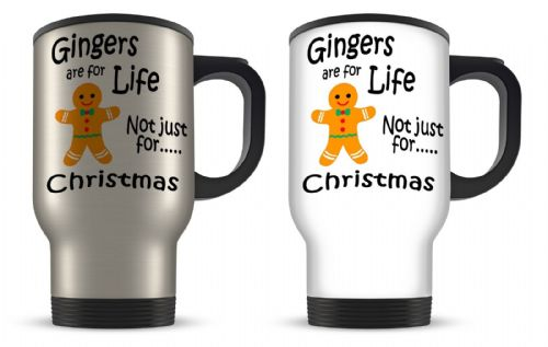 14oz Gingers Are For Life Not Just For Christmas Funny Aluminium Travel Mug